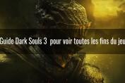 dark souls 3 toutes les fins du jeu