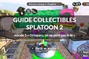 guide-collectibles-monde-5-splatoon-2