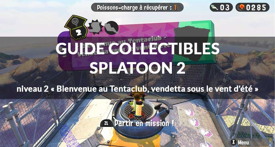 guide-collectibles-splatoon-2-monde-2