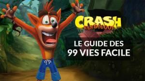 guide-vies-facile-crash-bandicoot