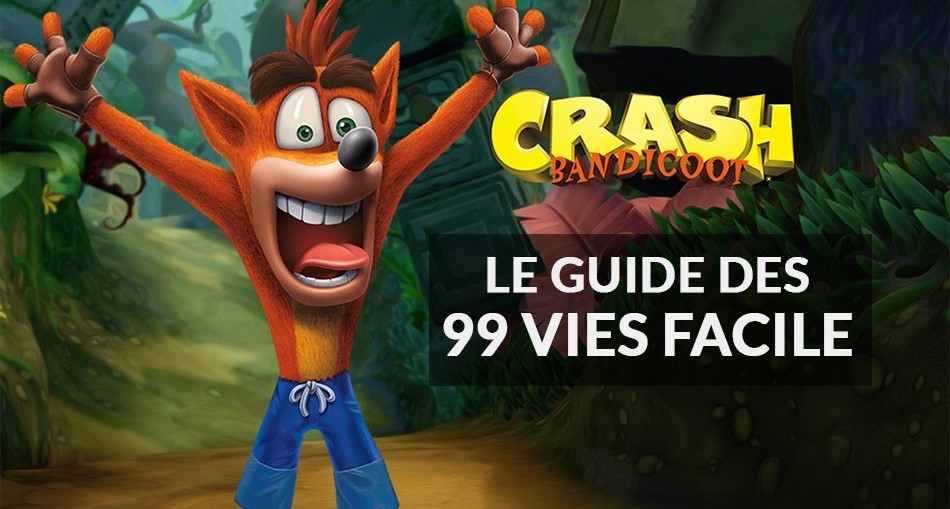 guide-vies-facile-crash-bandicoot