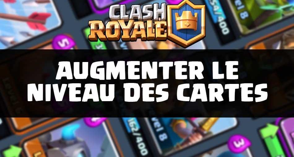 upgrade-cartes-clash-royale