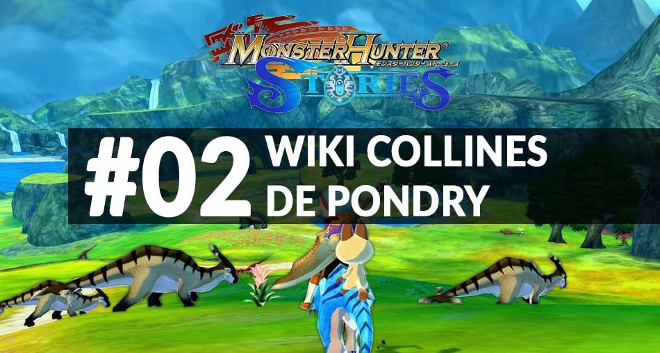 wiki-02-collines-pondry-MonsterHunterStories_3DS