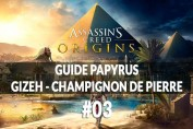 guide-papyrus-gizeh-champignon-de-pierre-assassins-creed-origins-00
