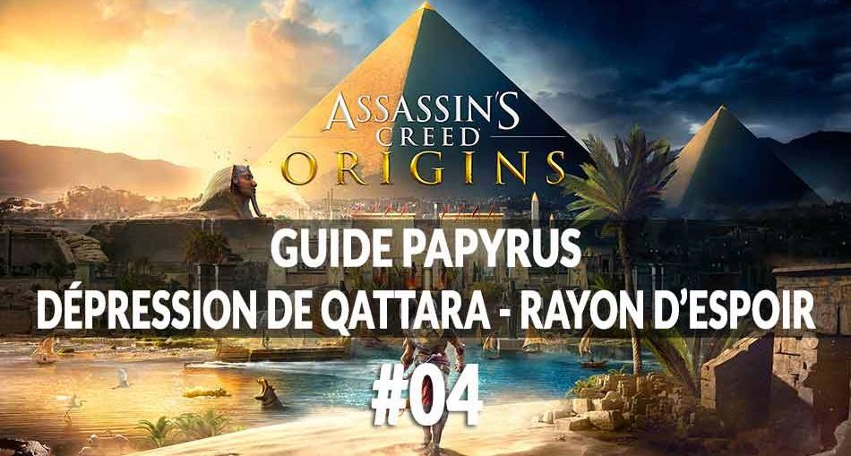 guide-papyrus-rayon-espoir-assassins-creed-origins-00