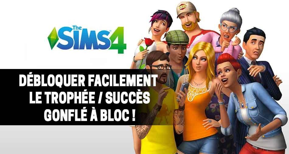astuce-sims-4-console-trophee-succes-gonfle-a-bloc