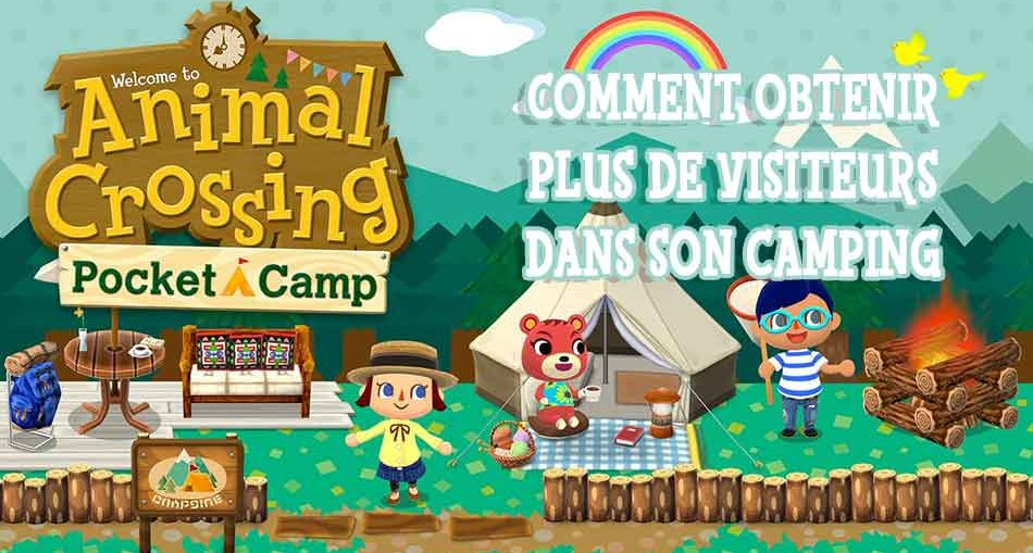 avoir-plus-de-visiteurs-animal-crossing-pocket-camp