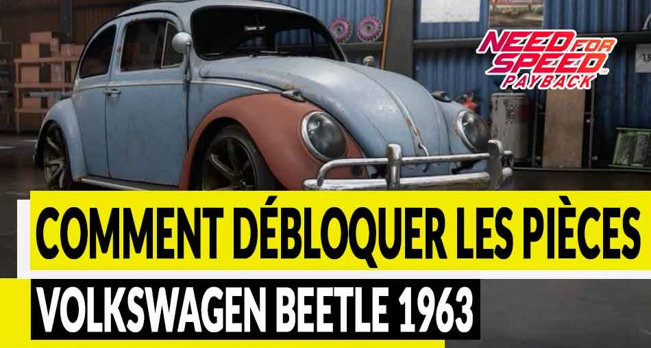 guide-epave-need-for-speed-payback-Volkswagen-Beetle-1963-00