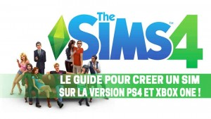 guide-sims-4-creer-un-sim-ps4-xbox-one