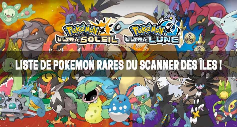 liste-pokemon-rares-ultra-soleil-lune-scanner-des-iles
