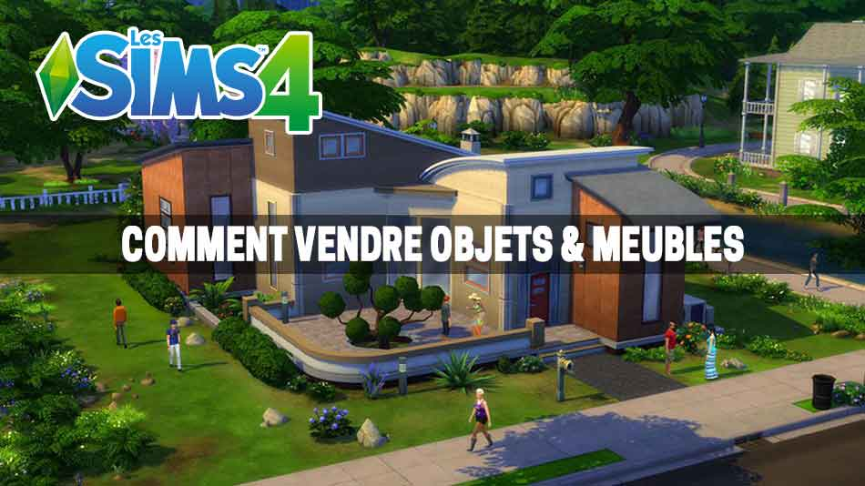 les sims 4 comment vendre ses affaires meubles et objets sur consoles ps4 et xbox one. Black Bedroom Furniture Sets. Home Design Ideas