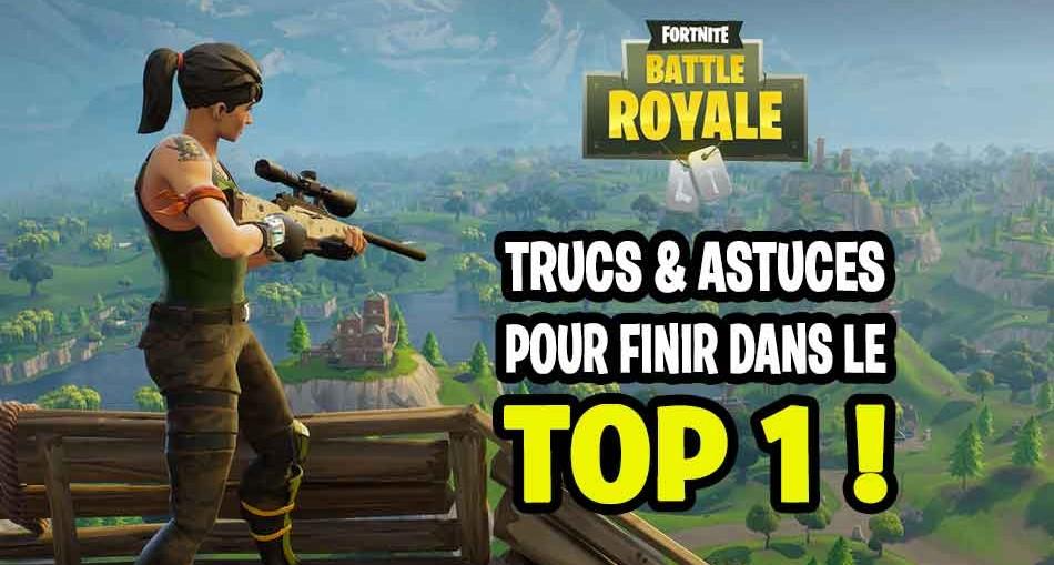 trucs-et-astuces-fortnite-battle-royale-top-1