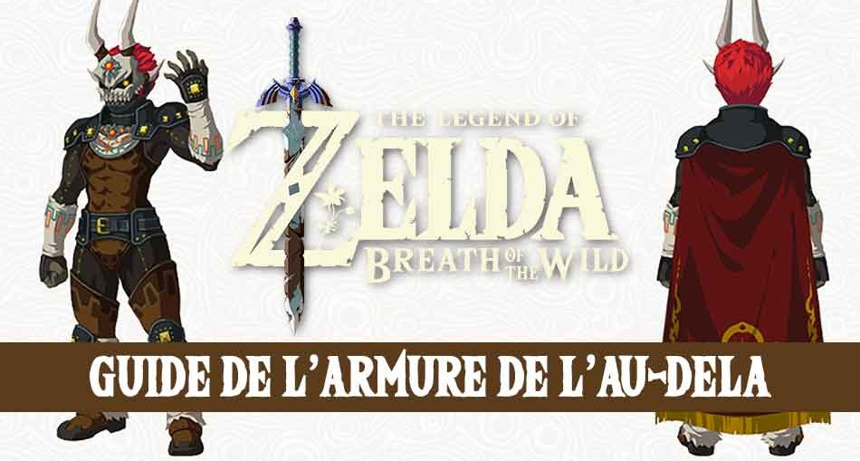 guide-armure-de-au-dela-ganon-zelda-breath-of-the-wild