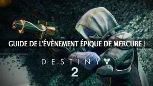 guide-evenement-epique-de-mercure-destiny-2-malediction-osiris