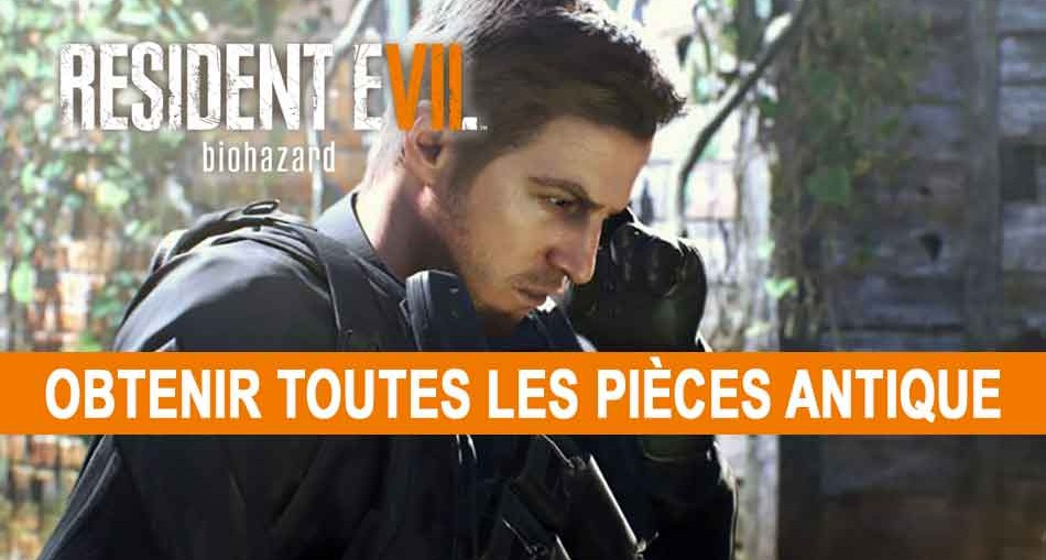 guide-pieces-antique-resident-evil-7-pas-un-heros