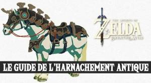 guide-zelda-breath-of-the-wild-harnachement-antique