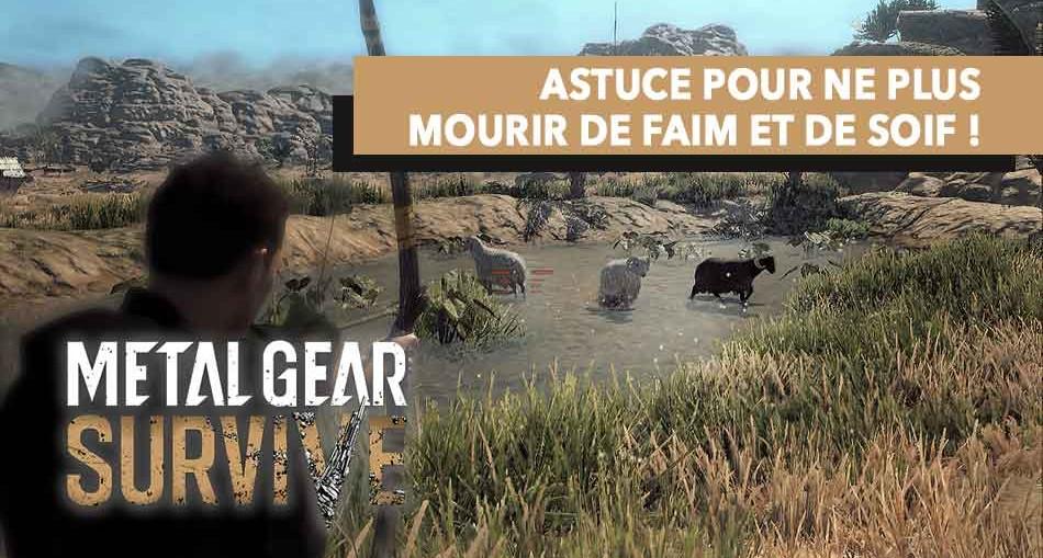 astuce-metal-gear-survive-faim-et-soif