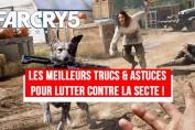 far-cry-5-meilleures-astuces