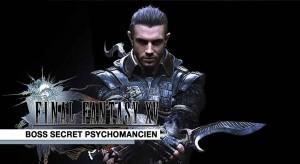 final-fantasy-15-boss-secret-psychomancien-dagues-kukris-de-nyx