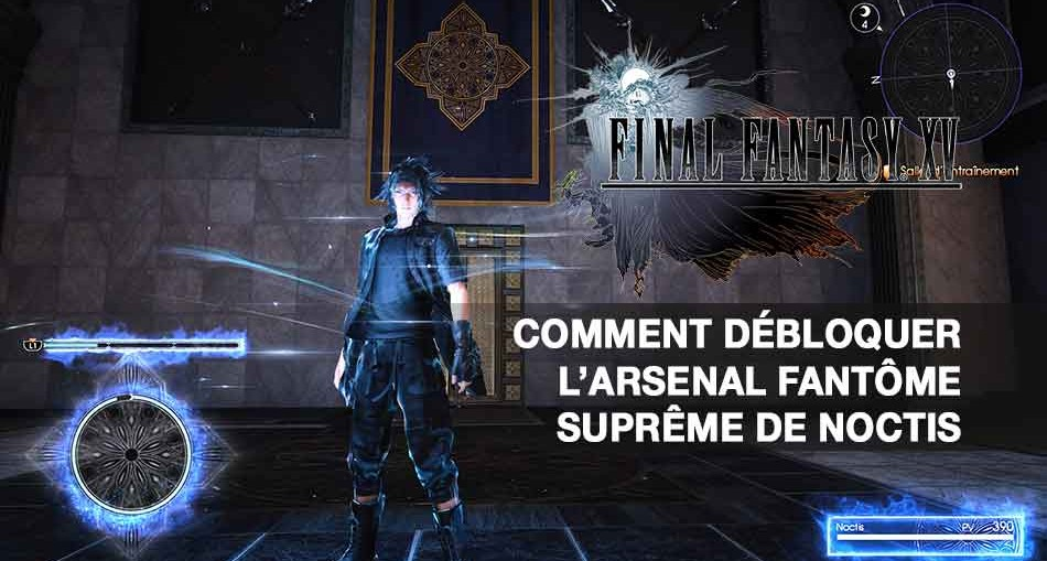 obtenir-arsenal-fantome-supreme-final-fantasy-15