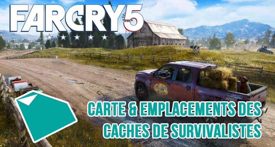 far-cry-5-guide-emplacement-des-caches-de-survivalistes