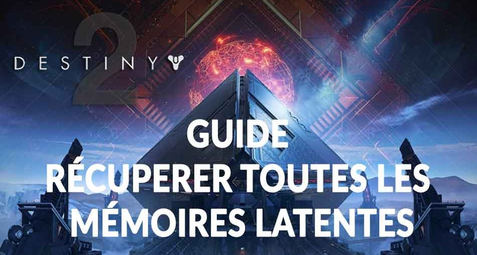 destiny-2-memoires-latentes-donnee-mars-guide