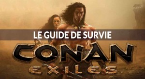 trucs-et-astuces-conan-exiles-guide-de-survie