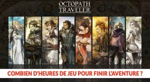 octopath-traveler-switch-duree-de-vie-du-jeu