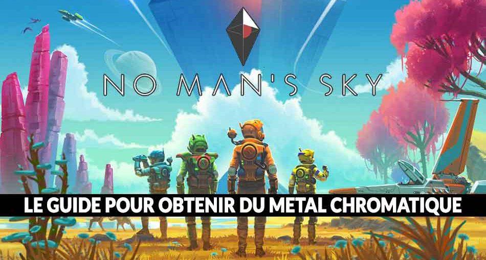 no-mans-sky-next-guide-metal-chromatique
