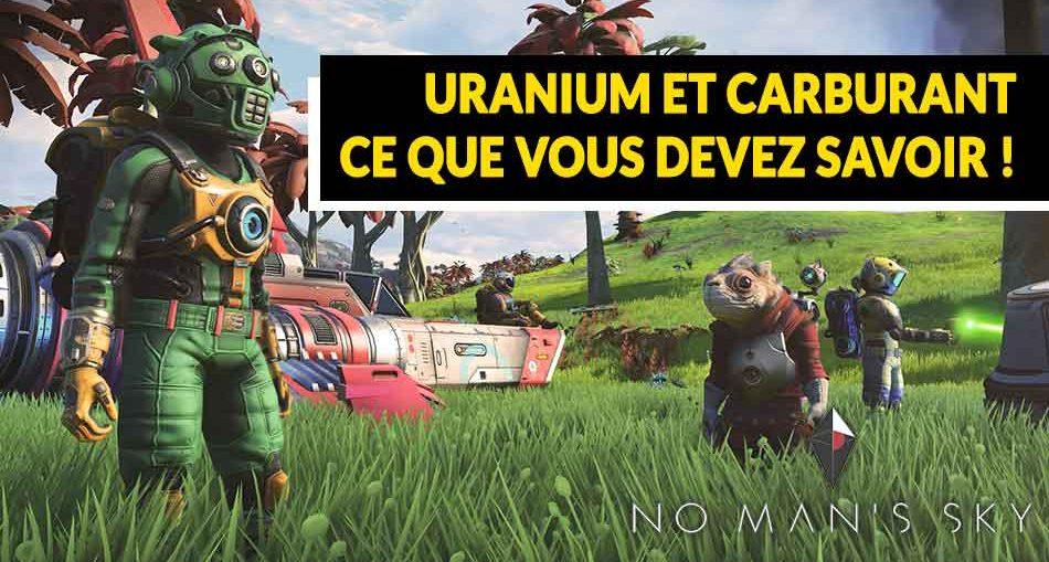 no-mans-sky-next-uranium-et-carburant-guide