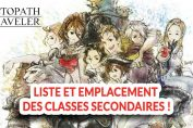octopath-traveler-guide-complet-classe-job-secondaires