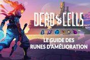 guide-dead-cells-runes-de-pouvoir-ameliorations