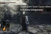 guide dark souls 3 katana uchigatana