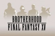 final fantasy 15 brotherhood episode 1 VOSTFR