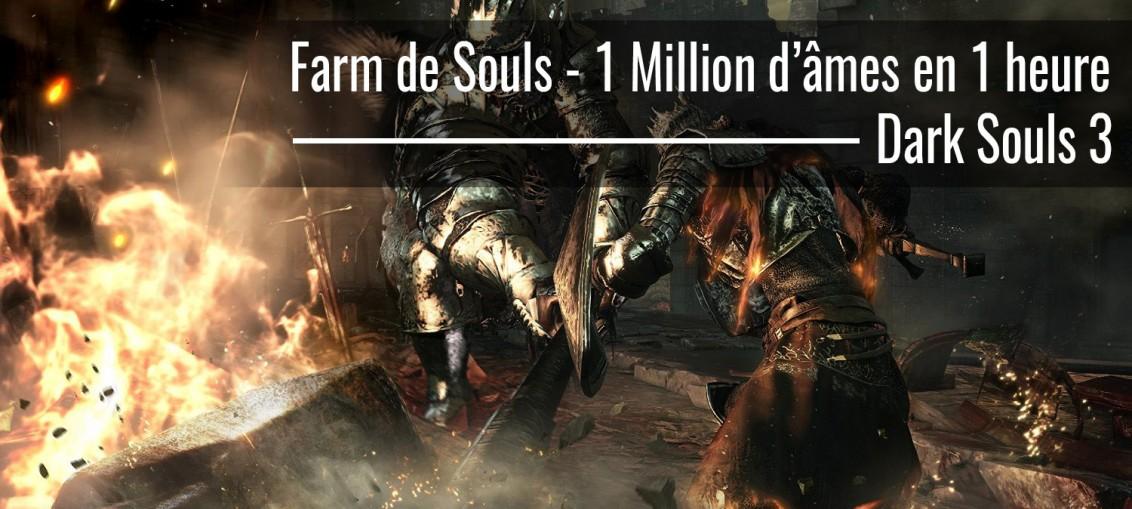 farm de souls facile dark souls 3
