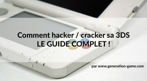 crack 3ds le guide complet