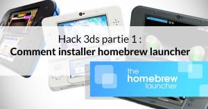 hack 3ds tuto homebrew launcher