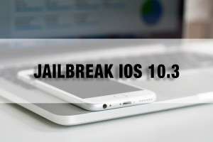 jailbreak iOS 10.3 news