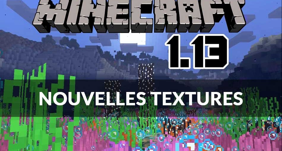 minecraft-1.13-nouvelles-textures