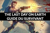the-last-day-on-earth-guide-survivant