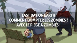piege-a-zombies-last-day-on-earth