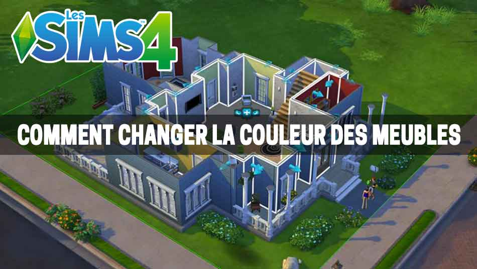 astuce sims 4 changer couleur meubles g n ration game. Black Bedroom Furniture Sets. Home Design Ideas
