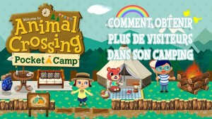 avoir-plus-de-visiteurs-animal-crossing-pocket-camp