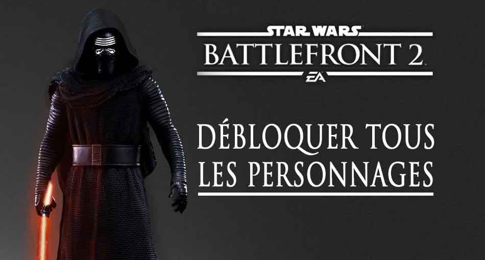 debloquer-tous-les-personnages-star-wars-battlefront-2