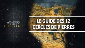 guide-cercles-de-pierres-assasins-creed-origins