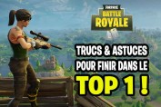 trucs-et-astuces-fortnite-battle-royale-top-1