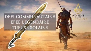 defi-epee-legendaire-tueuse-solaire-assassins-creed-origins