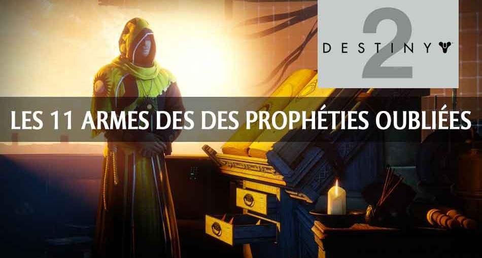 destiny-2-guide-armes-versets-propheties-oubliees