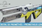 fusil-Cristal-de-Promethee-Prometheus-Lens-destiny-2