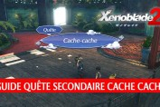 guide-quete-secondaire-xenoblade-chronicles-2-cache-cache